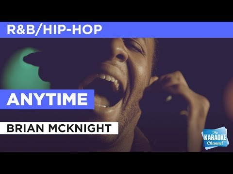 """Anytime in the Style of """"Brian McKnight"""" with lyrics (no lead vocal)"""