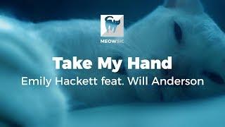 Gambar cover Take My Hand - Emily Hackett feat. Will Anderson (Lyrics)