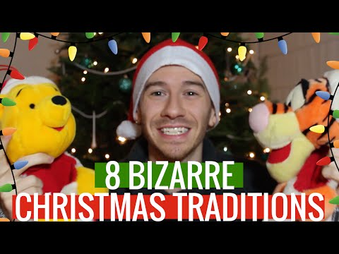 8 WEIRD CHRISTMAS TRADITIONS!!!