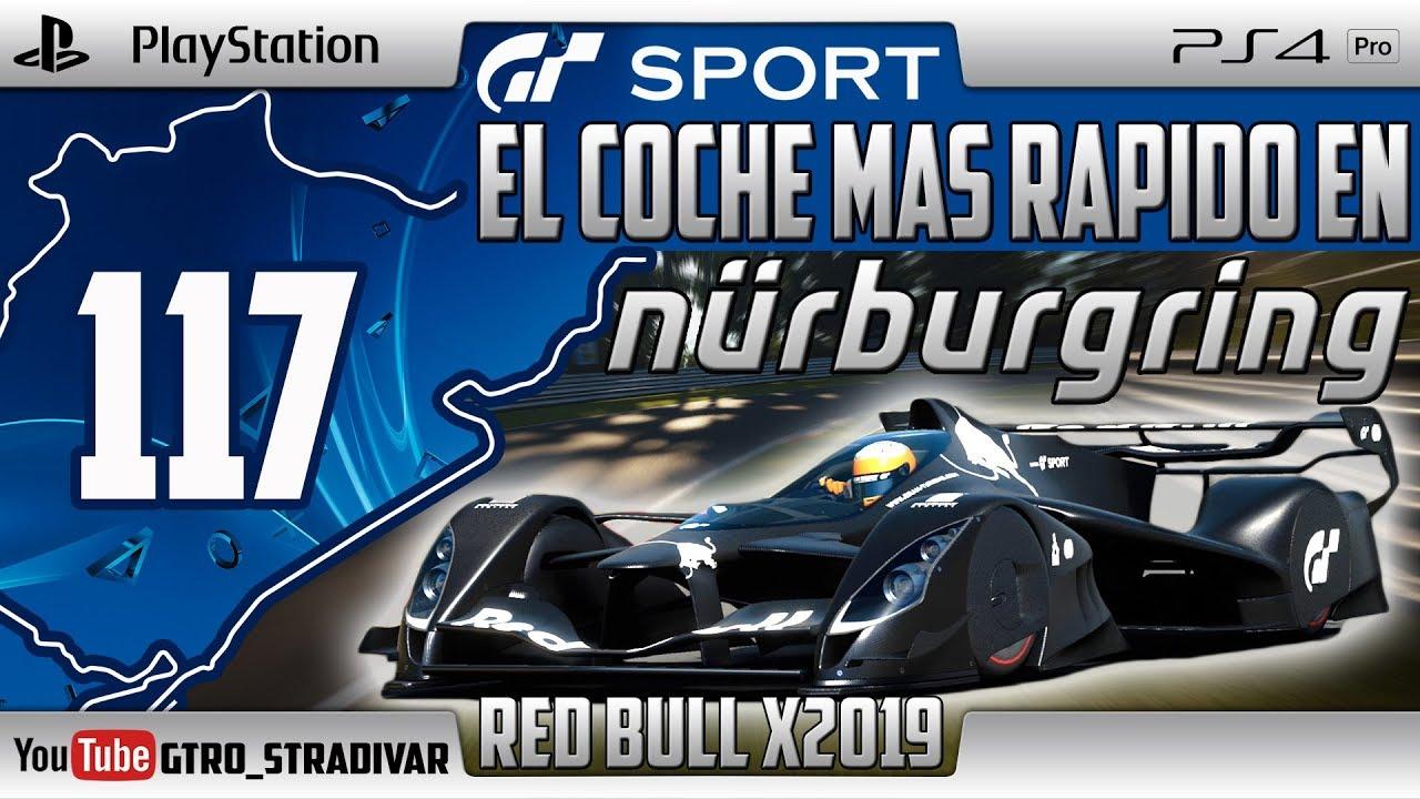 GT SPORT - EL COCHE MAS RAPIDO EN NURBURGRING #117 | RED BULL X2019 (UPDATE 1.40) | GTro_stradivar