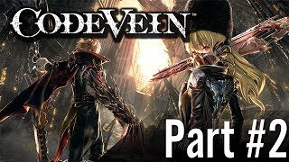 Let's Play - Code Vein / Part #2