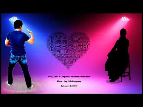 Hey Pulla Karupaaee (Album Song)
