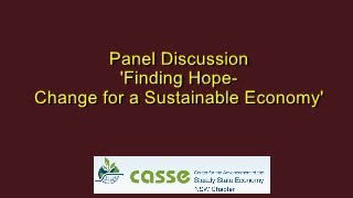 Discussion Panel - 'Finding Hope - Change for a Sustainable Economy'