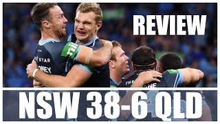 NSW 38-6 QLD | ORIGIN 2 2019 MATCH REVIEW