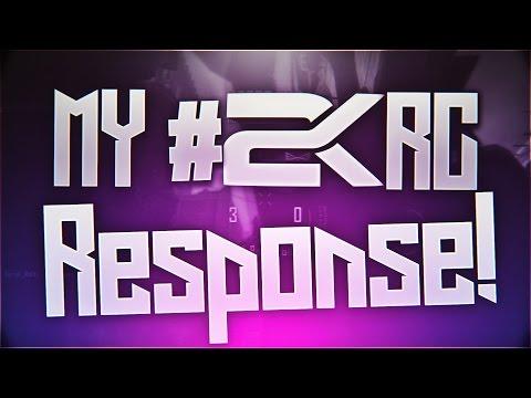 FINAL #2KRC RESPONSE [2R] @Gotham2k @Team2K_ @Zeha2k @Crudes