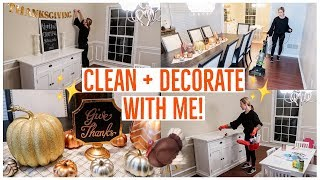 CLEAN WITH ME 2018 💪🏼✨🦃| CLEAN AND DECORATE WITH ME FOR THANKSGIVING | Brianna K
