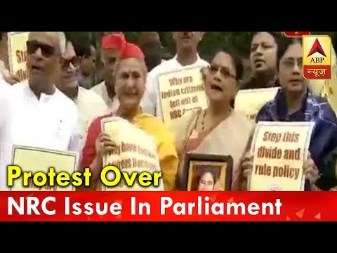 TMC, AAP and Samajwadi Party MPs stage protest over NRC issue in parliament
