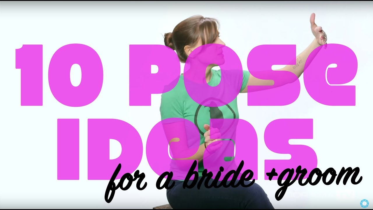 10 Pose Ideas for a Bride & Groom: Breathe Your Passion with Vanessa ...