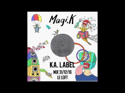 Set Magi.K @ Le loft Ka. Label