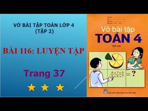 Bài 116 – Luyện tập, trang 37 vở bài tập toán lớp 4 tập 2 – học toán online 247