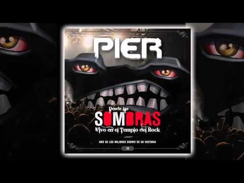 Pier - Desde las sombras  [AUDIO, FULL ALBUM 2011]