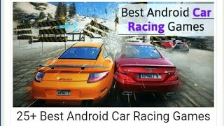 25+ Best Android Car Racing Games That You Should Try 2018