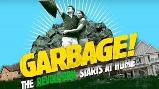 Garbage! The Revolution Starts at Home - Trailer