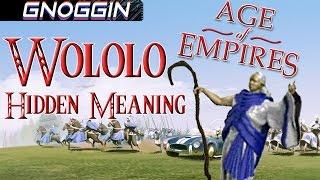 the origins of wololo gnoggin