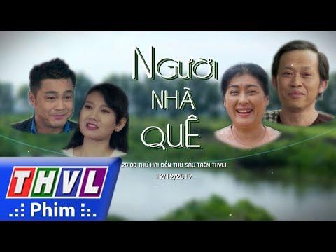 THVL | Phim sắp chiếu: Người nhà quê