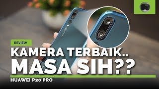 REVIEW HUAWEI P20 PRO INDONESIA!