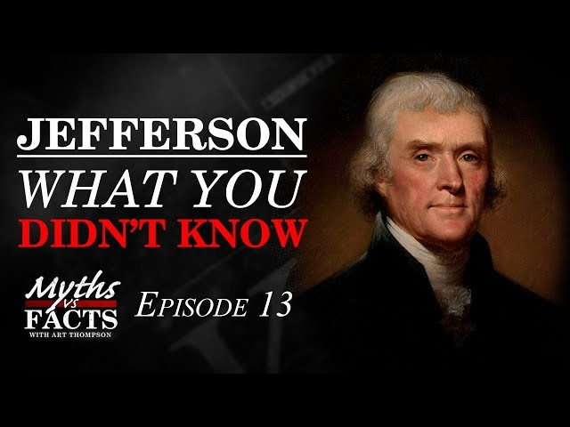 Thomas Jefferson | What You Didn't Know