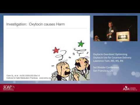 Oxytocin Overdose! Optimizing Oxytocin Use for Cesarean Deliver - Lawrence Tsen, MD