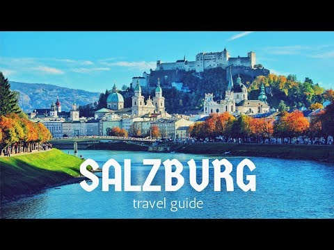 SALZBURG Travel Guide, 5 best places in salzburg austria !!