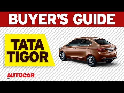 Tata Tigor | Buyer's Guide | Autocar India