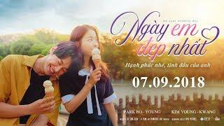 NGÀY EM ĐẸP NHẤT - ON YOUR WEDDING DAY| TEASER TRAILER | Khởi chiếu toàn quốc 07.09.2018