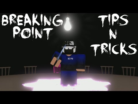 ROBLOX Breaking Point - Tips N Tricks (Part 1)