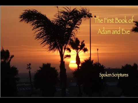 The First Book of Adam and Eve, Female Voice, Audio Book