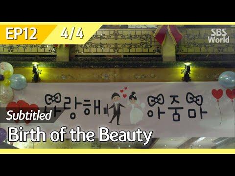 [CC/FULL] Birth of the Beauty EP12 (4/4) | 미녀의탄생