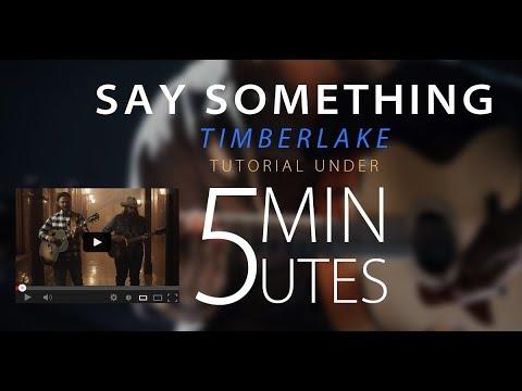 Justin Timberlake Say Something Guitar Lesson Tutorial 4 Easy
