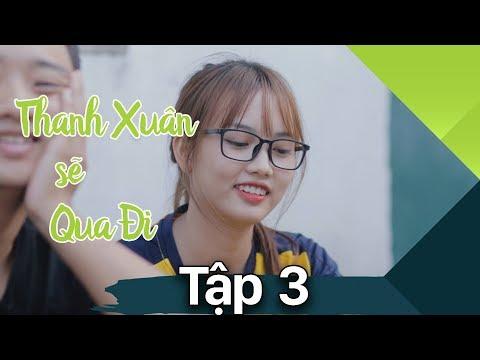 Thanh Xuân Sẽ Qua Đi - Tập 3 - Phim Tình Cảm | Phim Học Đường - Mì Tôm 2 - SVM TV