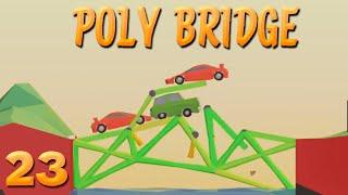 Kreuz und Quer-Brücke ! | 23 | POLY BRIDGE