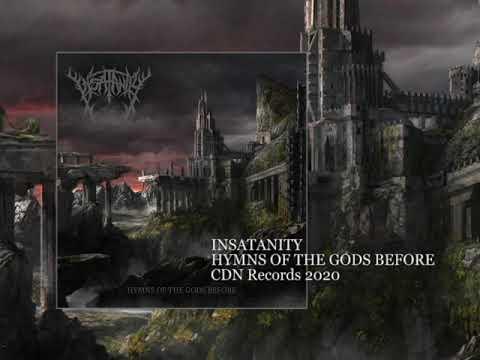 Insatanity Hymns of the Gods Before [Full Album]