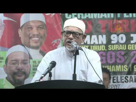 Ceramah Perdana Isu Turkey - YB Dato' Seri Tuan Guru Haji Abdul Hadi Awang