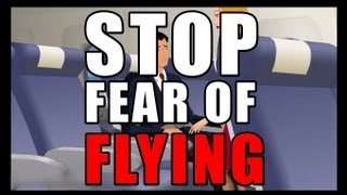 OVERCOME FEAR OF FLYING NOW!!!