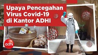 Upaya Pencegahan Covid-19 Di Kantor Adhi | Adhi Up