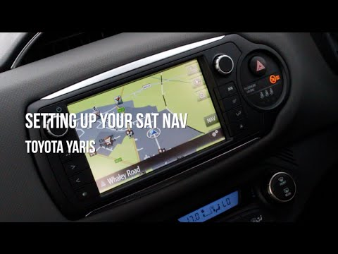 toyota yaris setting up your sat nav youtube. Black Bedroom Furniture Sets. Home Design Ideas