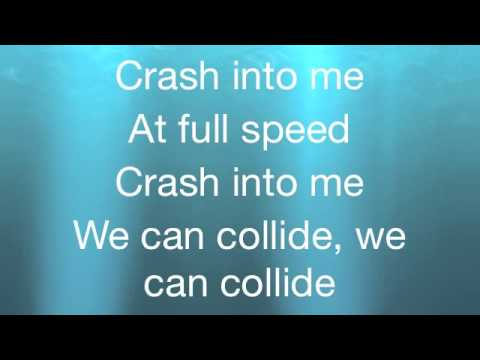 Collide - Leona Lewis (LYRICS ON SCREEN) HD