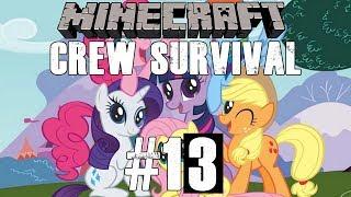 MY LITTLE PONY ft Evant Games - Minecraft Crew Survival #14