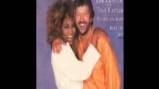 Tearing Us Apart -  Eric Clapton & Tina Turner