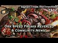 Signals from the Frontline #612: Ork Speed Freaks Revealed & Community News!