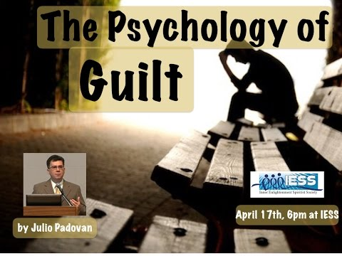 """The Psychology of Guilt"", by Julio Padovan"