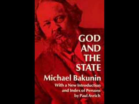 Mikhail Bakunin - God and the State ( Introduction )