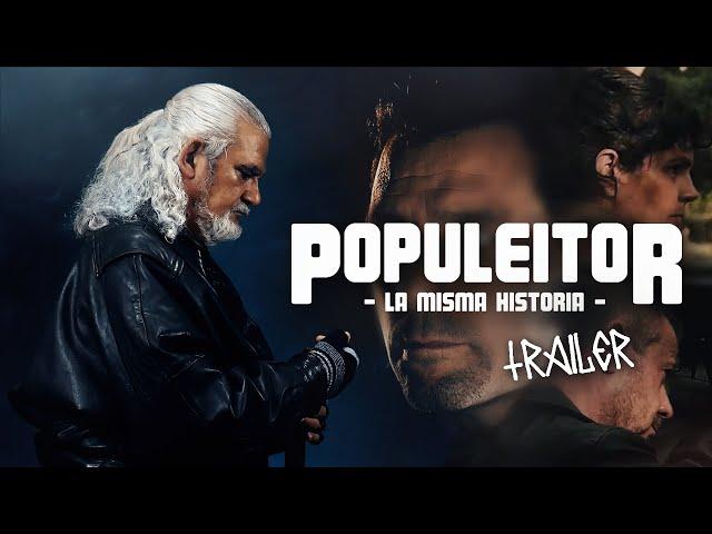Populeitor: La Misma Historia (Webserie) - TRÁILER FINAL