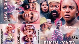 BIKIN YATA  3&4 LATEST HAUSA FILM WITH ENGLISH SUBTITLES