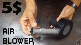 How to make Air Blower under 5$ || Simple and Powerful