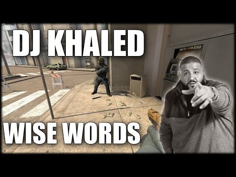 DJ Khaled's Wise Words for CS GO Players | Motivation Video
