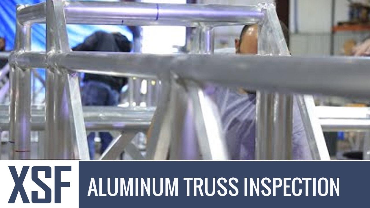 Aluminum Truss Inspection - XSF