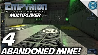 "Empyrion Galactic Survival -Ep. 4- ""Abandoned Mine!"" -Multiplayer Let's Play- Alpha 2 (S-3)"