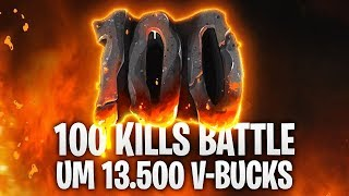 100 KILLS BATTLE um 13.500 V-BUCKS! 🔥 | Fortnite: Battle Royale
