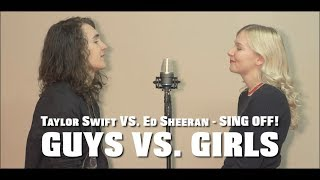Ed Sheeran VS. Taylor Swift MASHUP - SING OFF! (feat. Jessica Wilson)